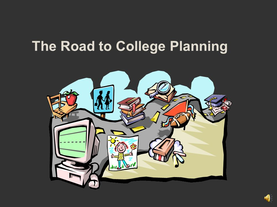 The Road to College Planning