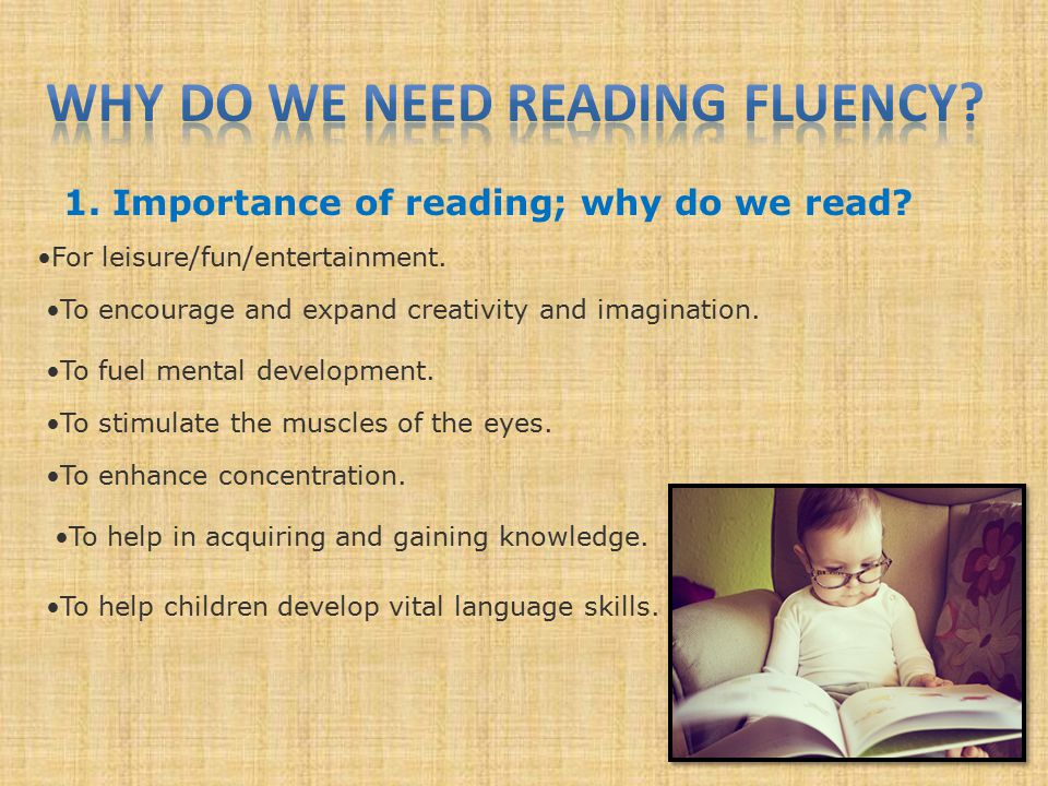2.Importance of Reading Fluency; why do we have to read fluently.