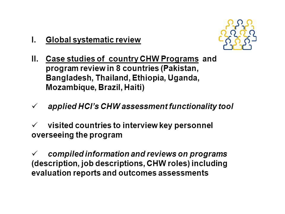 1.Integrate CHWs fully into national HRH plans and health systems.