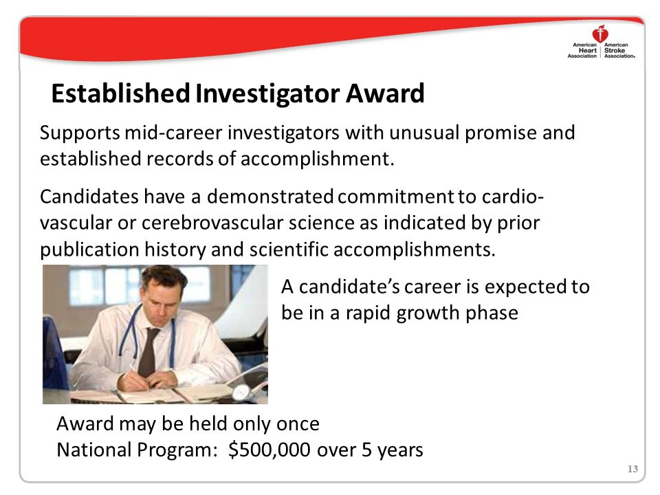 Pilot Programs Mentor-AHA Mentee Strategically Focused Research Networks Collaborative Grants CV Genome Phenome Study AHA Merit Awards 14