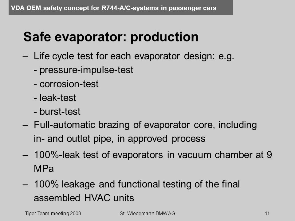 VDA OEM safety concept for R744-A/C-systems in passenger cars Tiger Team meeting 2008St.