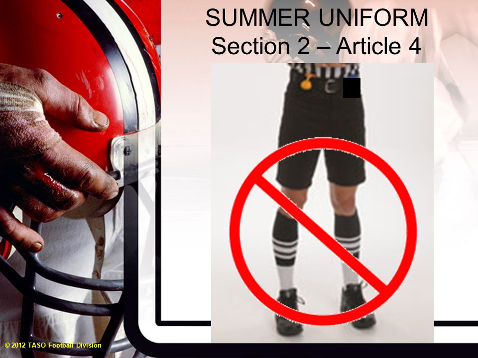 STANDARD UNIFORM Section 2 TASO patch required on right uniform shirt sleeve in the same position as the American flag for all varsity and sub-vars contests.