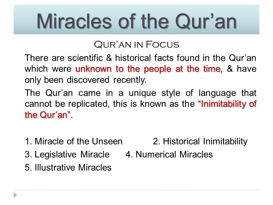 Miracles of the Qur'an Qur'an in Focus book of SCIENCE book of SIGNS use science as a yardstick to measure Qur'an is not a book of SCIENCE but it is a book of SIGNS.