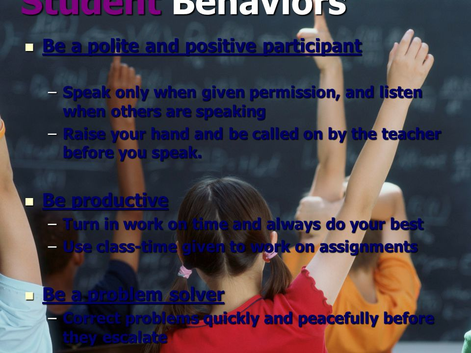 Student Behaviors Student Behaviors Insubordination: Students must courteously and respectfully comply with the directives of any staff member at all times.