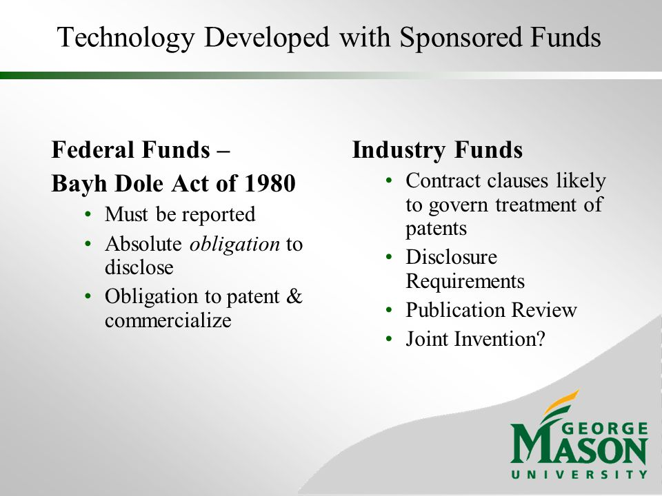 GMU Patent Policy For GMU patent policy, please see: http://www.gmu.edu/research/OSP/PolicyAndProcedure/PatentPolicy.html