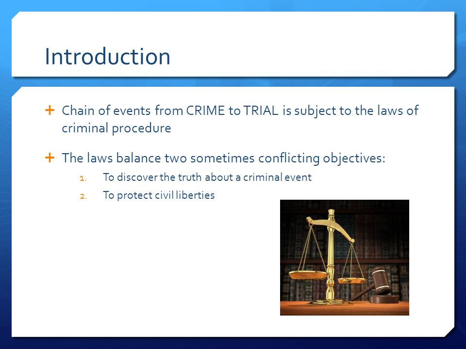 Introduction  The rules of criminal procedure mark the boundary between legitimate police investigative practices and a person's right to liberty, privacy, and personal security  The rule of law applies as much to police as to the people accused of a crime  The Charter of Rights and Freedoms confirms our commitment to fair process making criminal procedure a matter of criminal law Group Work: Legal Rights