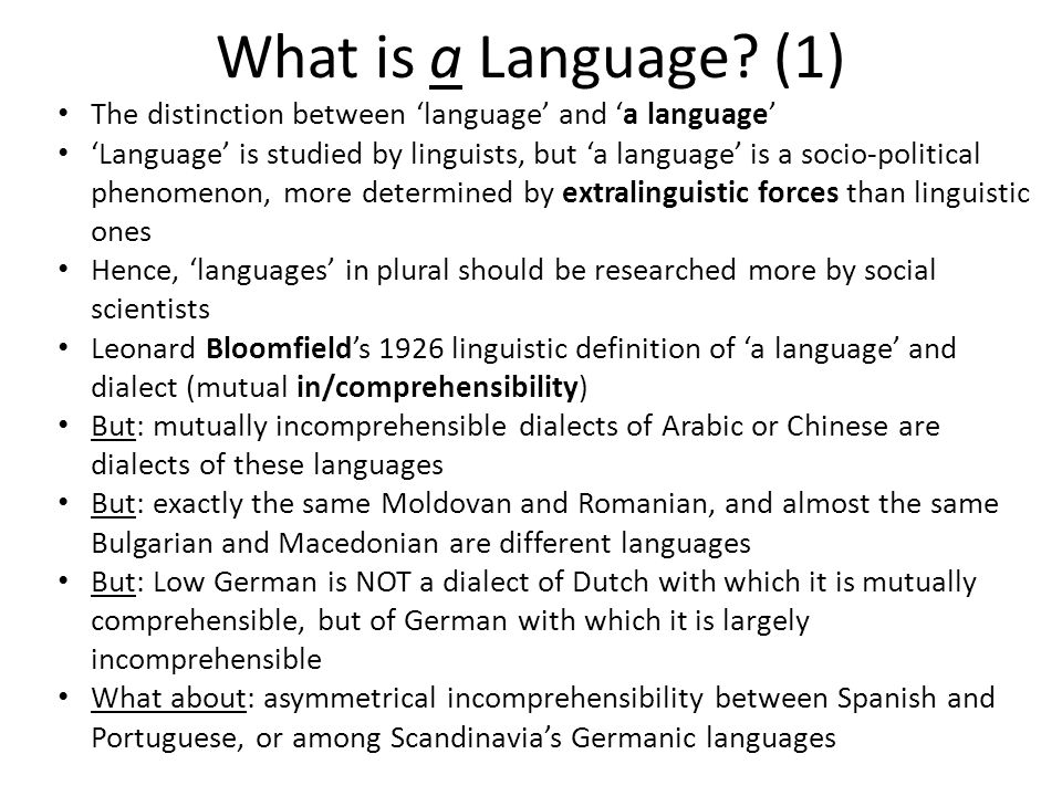 What is a Language.(2) Who decides when a dialect / language is a language.