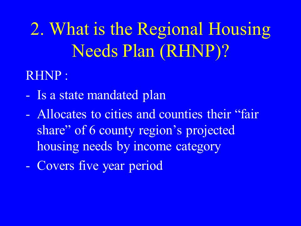 2.What is the RHNP.