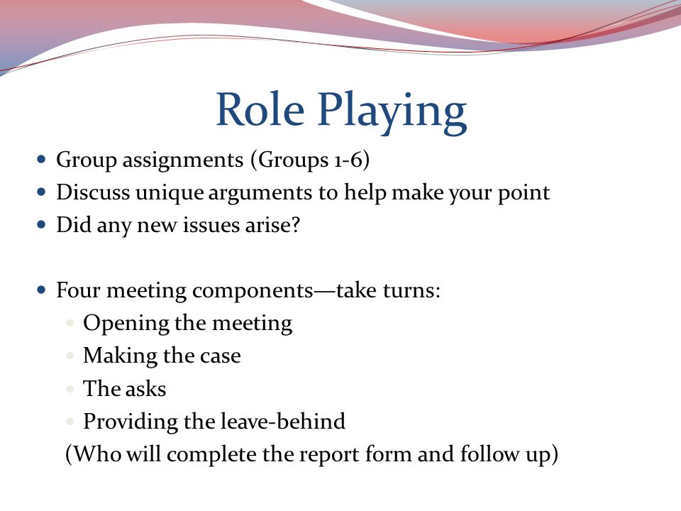 Role Playing Additional questions/issues that may arise: General information about your school or district The tough questions—be prepared.