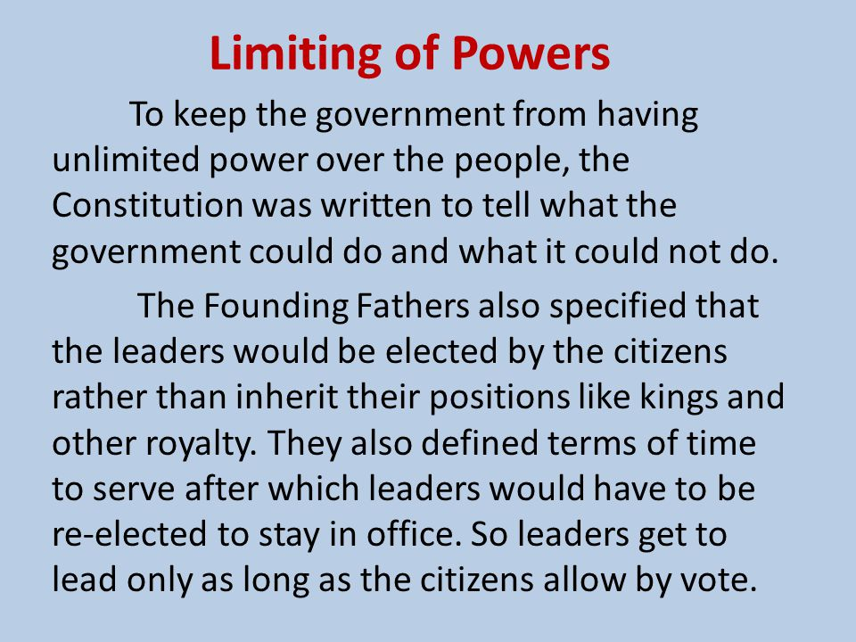 Separation of Powers They also did not want all of the power of the government to be in the hands of just one person or even a small group of people.