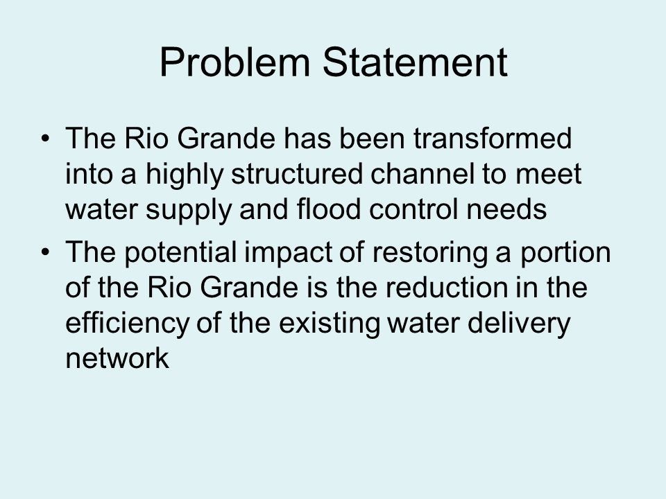 Research Questions What are the impacts of restoration How to minimize those impacts Integrate a wet Rio Grande Impacts to existing water institutions