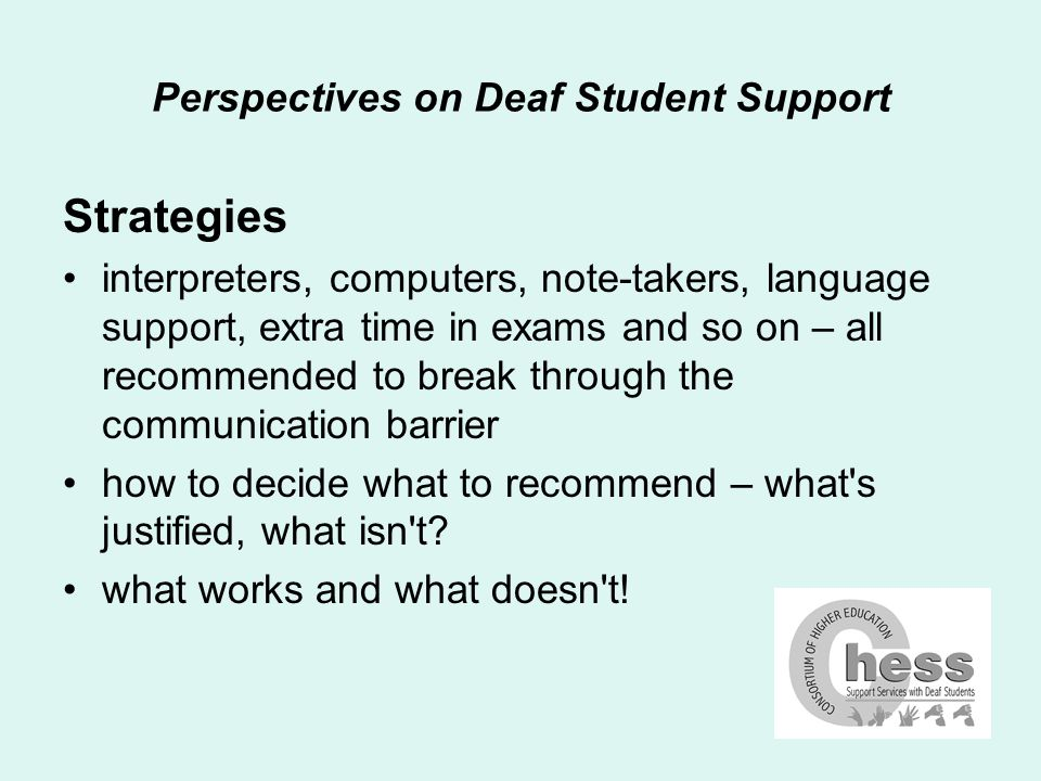 Perspectives on Deaf Student Support Issues for non-medical Interpreters qualification level – subject area student experience student language ability suitability for environment processing errors/fatigue student fatigue