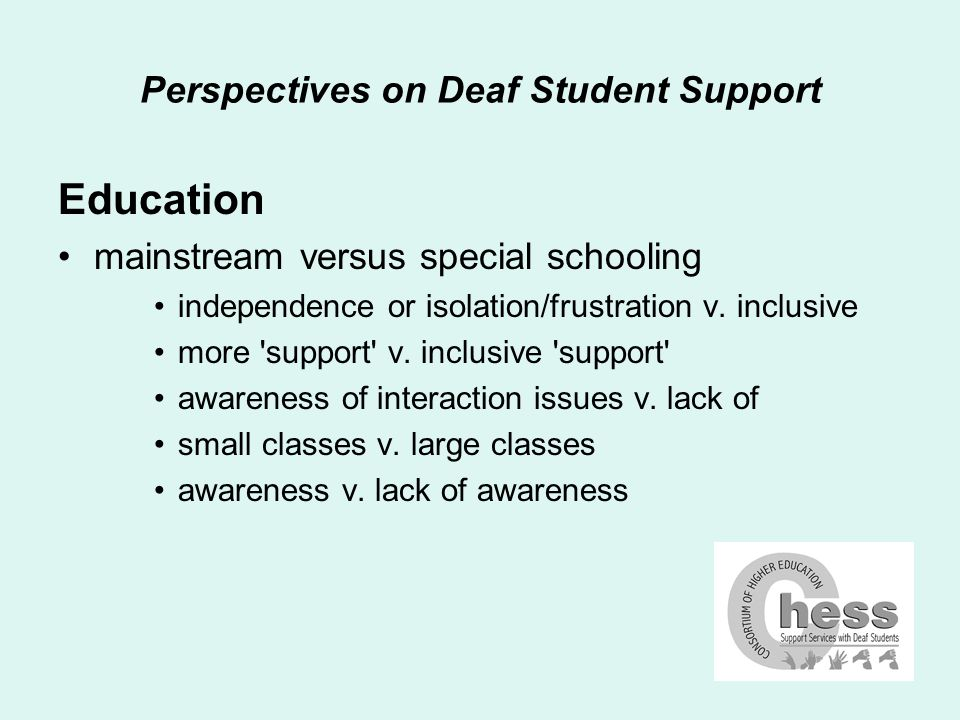 Perspectives on Deaf Student Support Barriers and strategies can t recommend strategies without understanding the extent of the barriers can t recommend the appropriate extent of strategies without understanding their limits