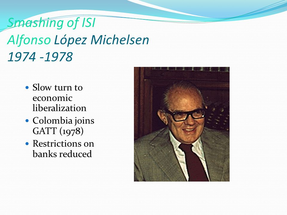 Scandals in Privatization Julio Cesar Turbay (1978-82) Increased inflation Corruption in privatization Divisions in Liberal party aggravated Swearing in President Turbay