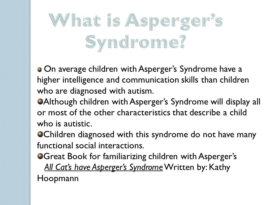 Both Hans Asperger and Leo Kanner stated that the disorder was biological and hereditary in nature.