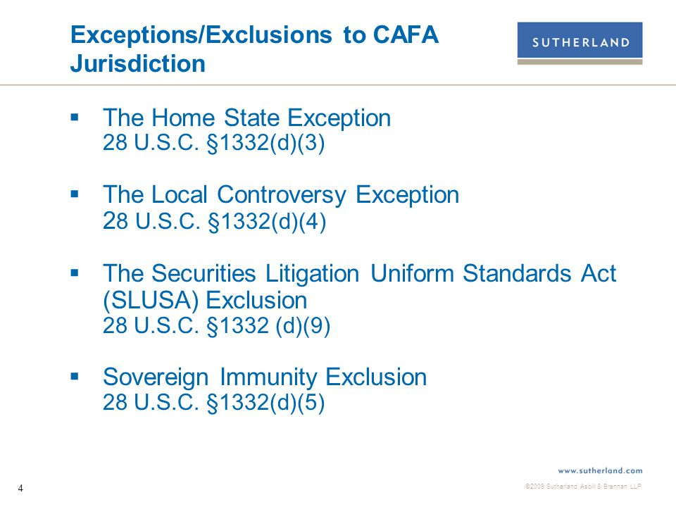 ©2009 Sutherland Asbill & Brennan LLP 5 The Home State Exception 28 U.S.C.