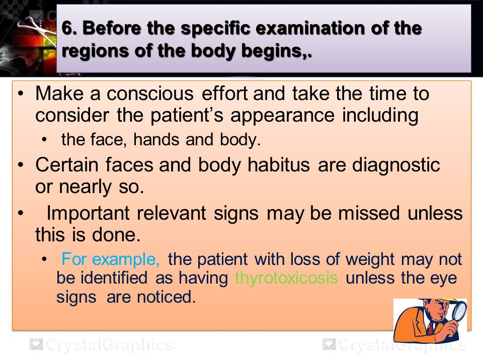 7.Do the proper examination.