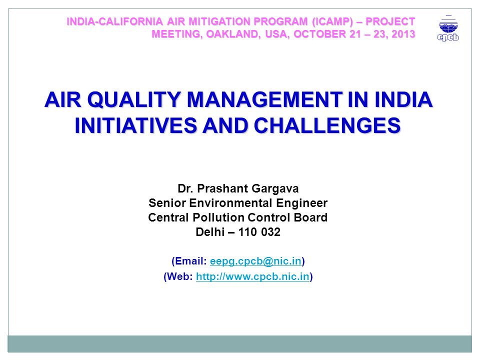 PRESENTATION OUTLINE AIR QUALITY MANAGEMENT Actions o What have been done.