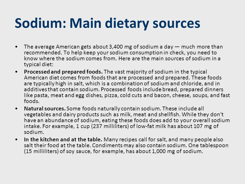 Sodium: Be a savvy shopper Taste alone may not tell you which foods are high in sodium.