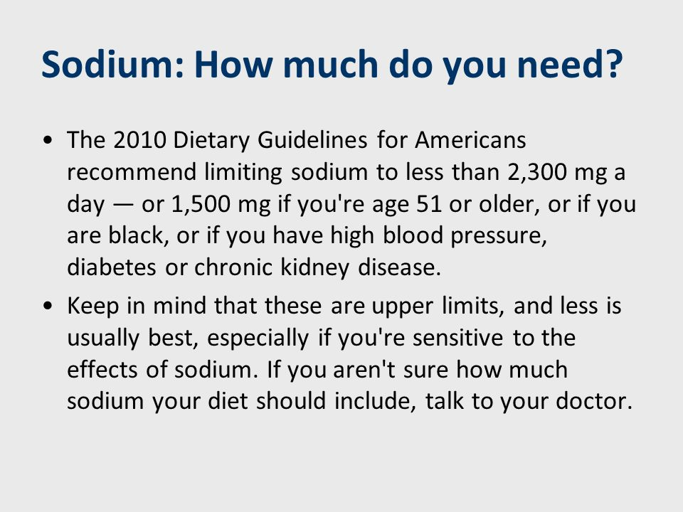 Sodium: Main dietary sources The average American gets about 3,400 mg of sodium a day — much more than recommended.