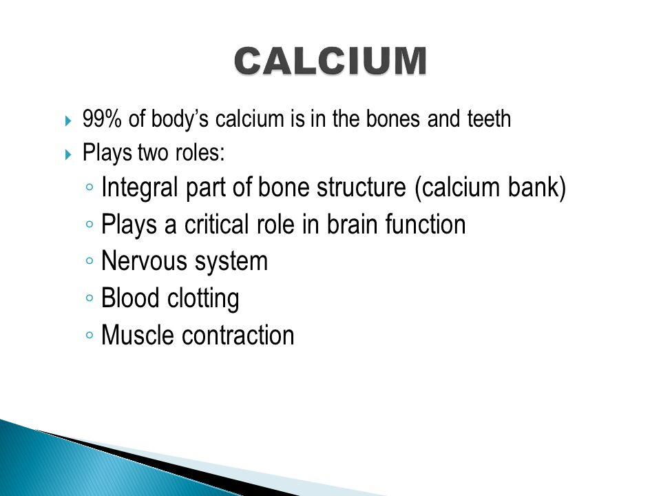  Absorption ◦ Adults about 30% of the calcium they ingest.