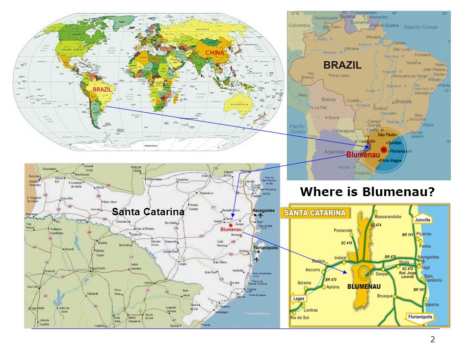 3 Intro to Blumenau  Located in the Itajaí Valley in Santa Catarina State (3rd biggest city), Southern Brazil.