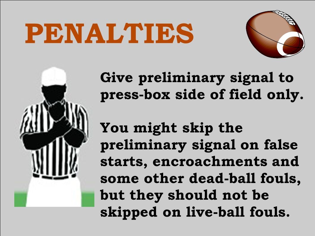 PENALTIES Special options apply to: Free kick out of bounds.