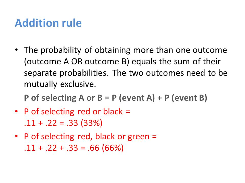 Multiplication rule the probability of obtaining two or more outcomes at the same time equals the product of their separate probabilities P of obtaining A and B outcomes = P (event A) x P (event B) What is the P of obtaining heads on both of two coin flips?