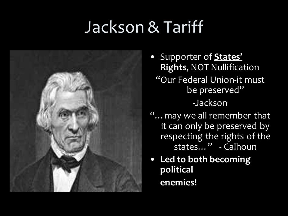 South Carolina Threatens Secession 1832 Congress reduces tariff at Jackson's request S.