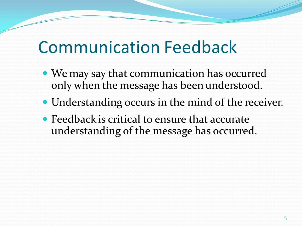 Barriers to Communication Barriers to accurate communication Unfamiliar language – including dialects and accents Improper timing – Is the boss distracted today.