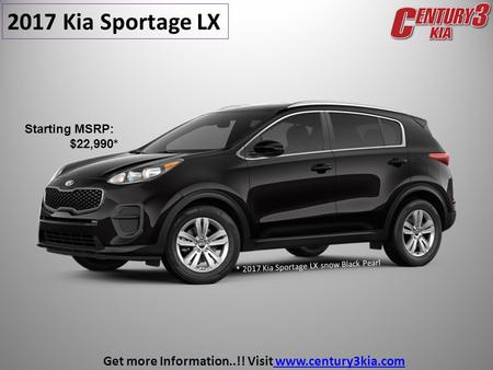 2017 Kia Sportage LX * 2017 Kia Sportage LX snow Black Pearl Get more Information..!! Visit   Starting MSRP: $22,990*