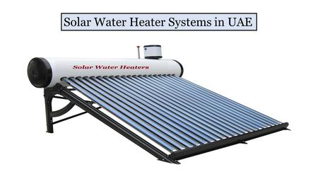 Solar Water Heater System Suppliers in UAE