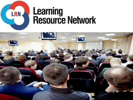 Who are LRN? Learning Resource Network (LRN) is accredited as an Awarding Body by the Office of Qualifications and Examinations Regulation (OFQUAL)