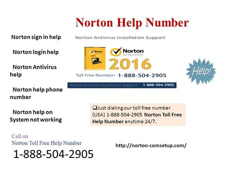 Norton Help Number Call on Norton Toll Free Help Number  Just dialing our toll free number (USA)
