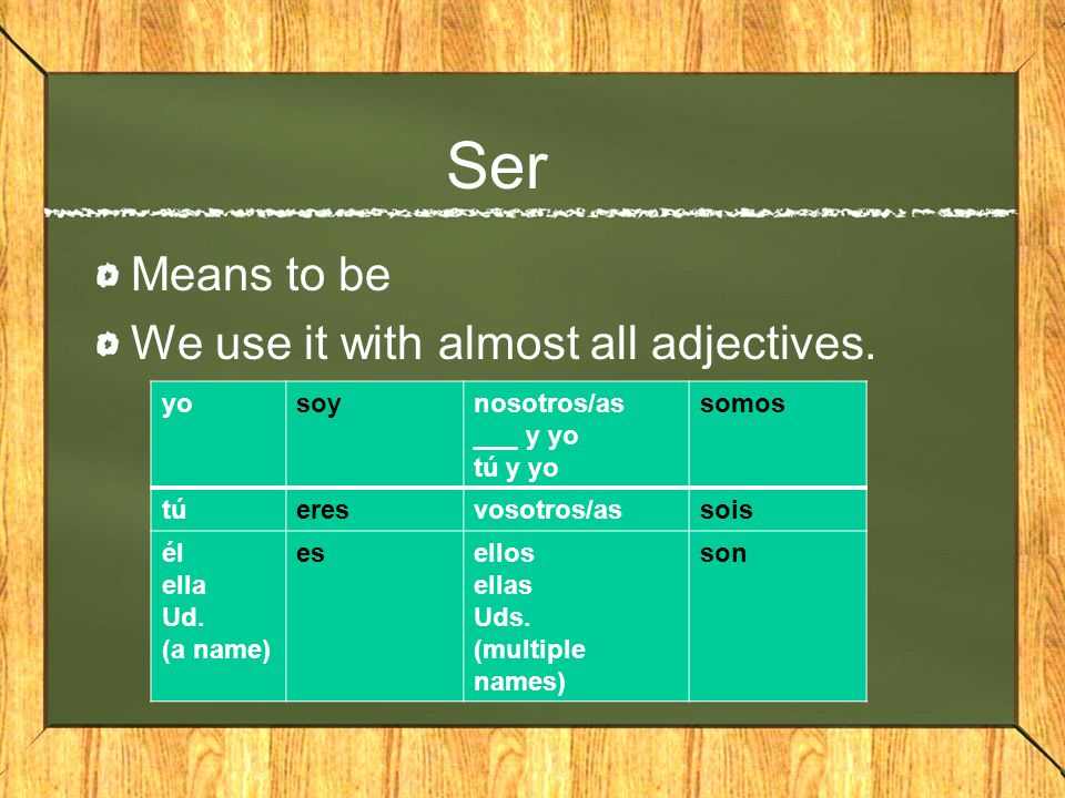 Tener Means to have We use it with eye and hair color.