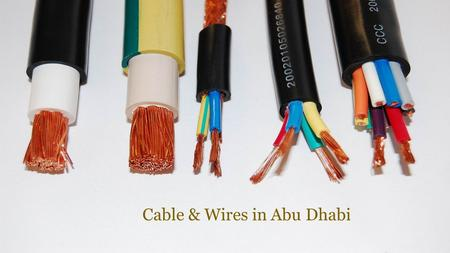 Cable and Wire Manufacturers in Abu Dhabi
