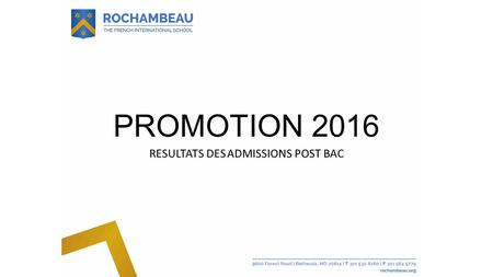 PROMOTION 2016 RESULTATS DES ADMISSIONS POST BAC.
