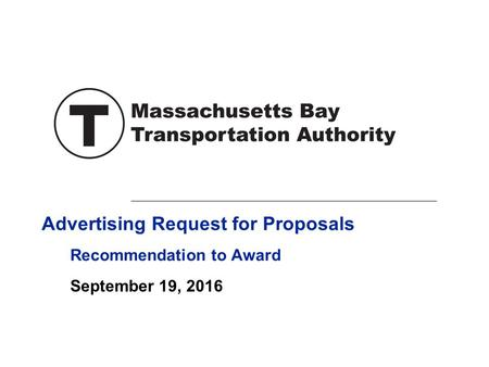 Advertising Request for Proposals September 19, 2016 Recommendation to Award.