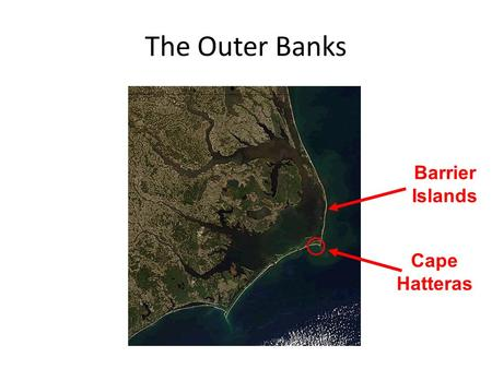 The Outer Banks Barrier Islands Cape Hatteras. Cape Hatteras Lighthouse.