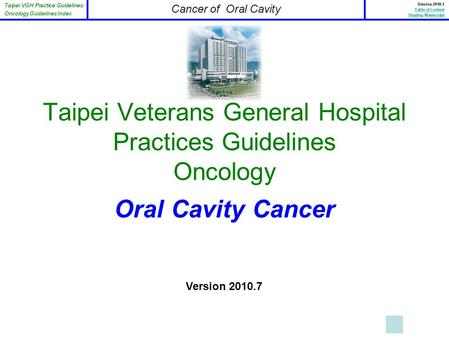 Taipei Veterans General Hospital Practices Guidelines Oncology Oral Cavity Cancer Version