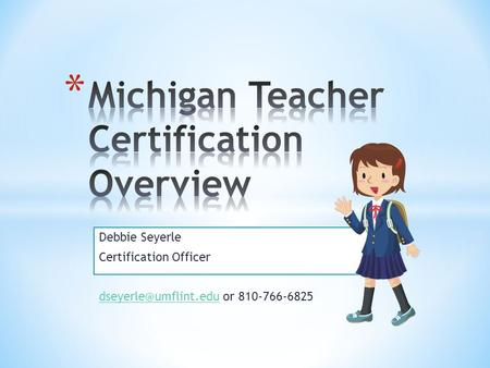 Debbie Seyerle Certification Officer or