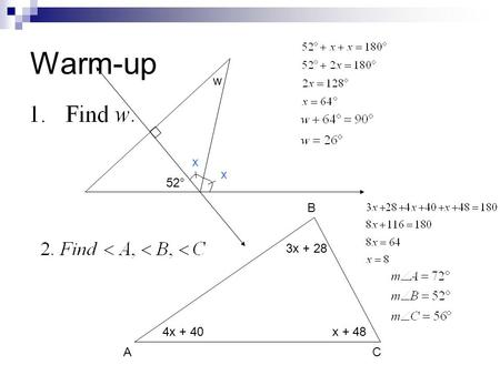 Warm-up 52° w x x 4x + 40x x + 28 AC B. 4.2 Properties of Special Triangles Year 2 Geometry.