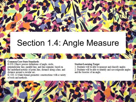 Section 1.4: Angle Measure. Vocab VocabularyDefinitionPicture Ray Named by: Two letters Opposite Rays Angle Named By : Three letters Formed by two rays.