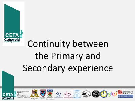 Continuity between the Primary and Secondary experience.