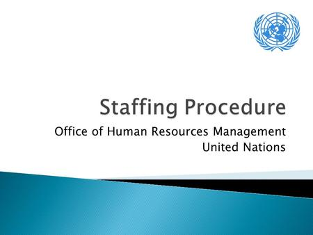 Office of Human Resources Management United Nations.