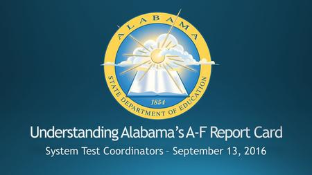 A-F Report Card Law, Reporting Phases, and Indicator Descriptors.