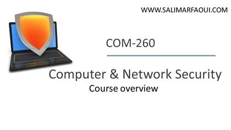 Dan Boneh COM-260 Computer & Network Security  Course overview.