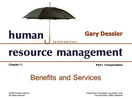 gary dessler 13 edition application case chapter 7 Tenth edition chapter 7 gary dessler part 2 recruitment and placement interviewing candidates © 2005 prentice  hrm chapter no7 (interviw of employee)  7– 13 .