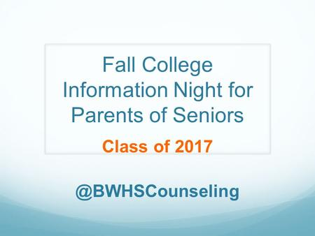Fall College Information Night for Parents of Seniors Class of