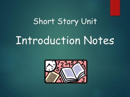 Short Story Unit Introduction Notes Background Information A. Originated in the United States B. Established in the mid-19 th century (1850's) C. Edgar.